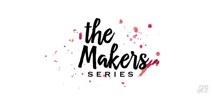 The Makers Series: Dress Up Your Space