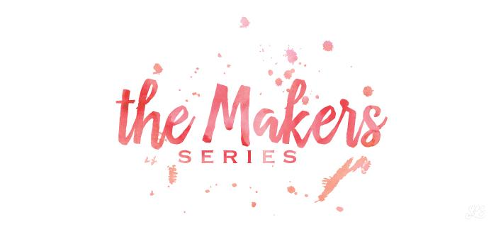 Makers Series: Favorite Things #03
