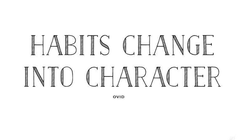 Habits & Character