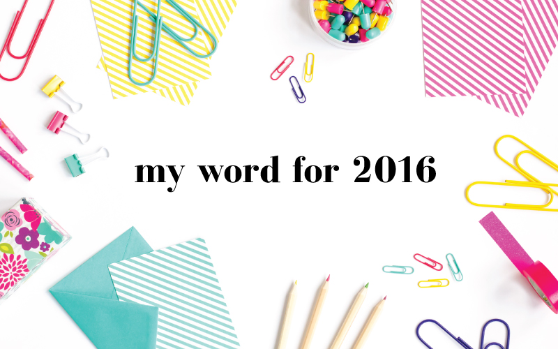 Scratch Paper Studio My Word for 2016 featured image