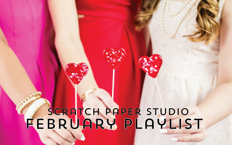 Fall in Love! The February Playlist is Here!