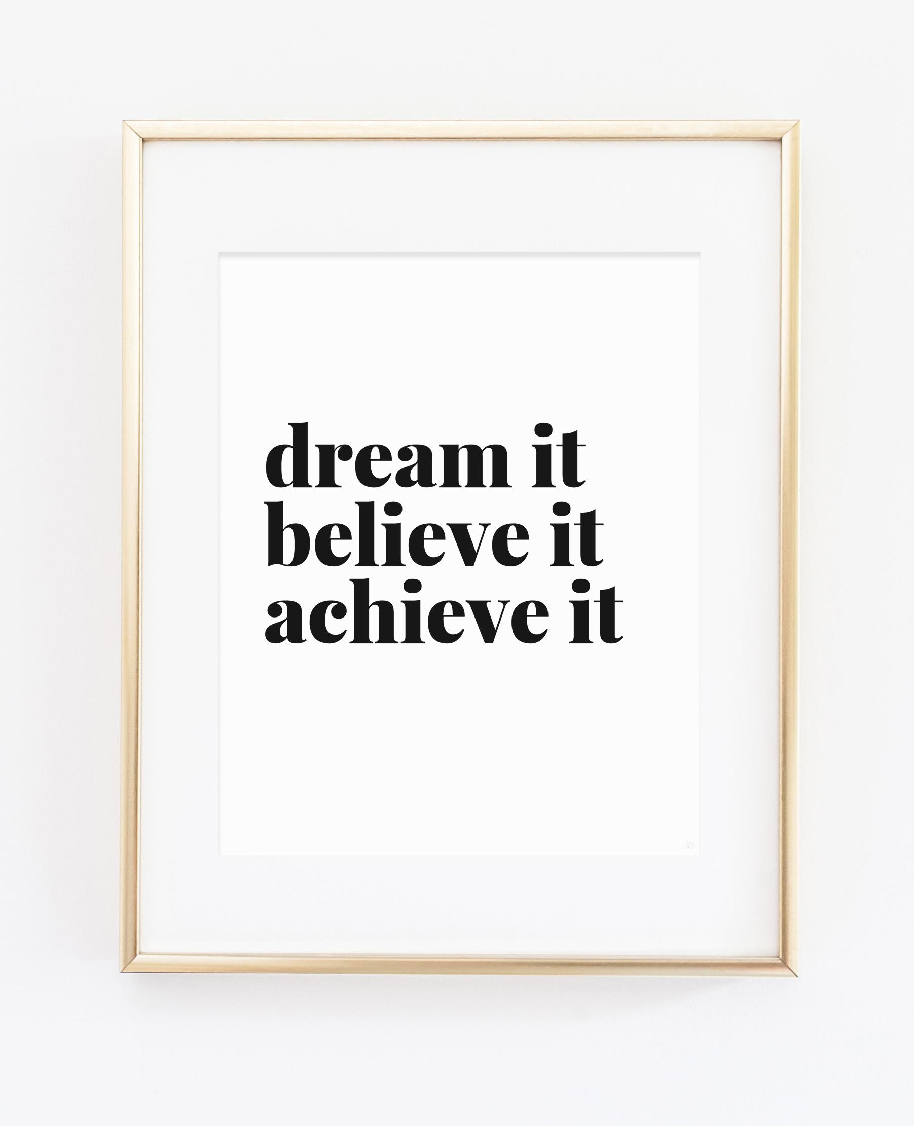 Dream Believe Achieve Art Print from Scratch Paper Studio