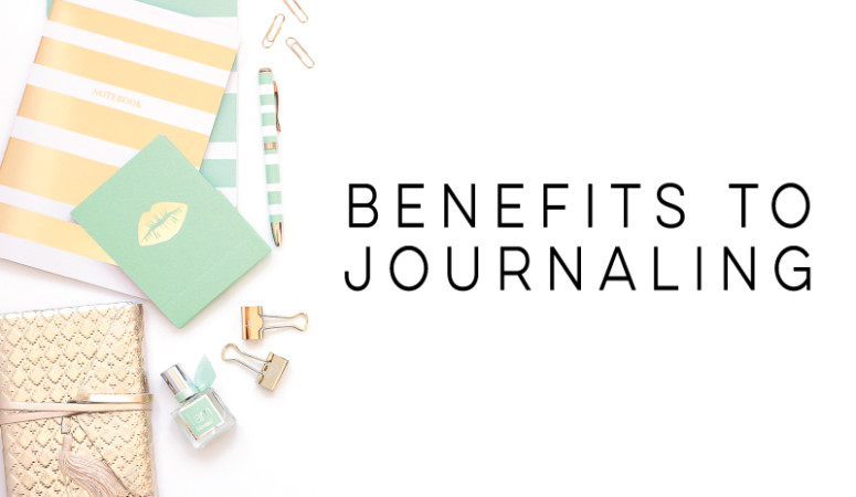 My Top 3 Benefits to Journaling