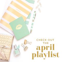 April Playlist from Scratch Paper Studio