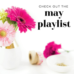 May Playlist from Scratch Paper Studio