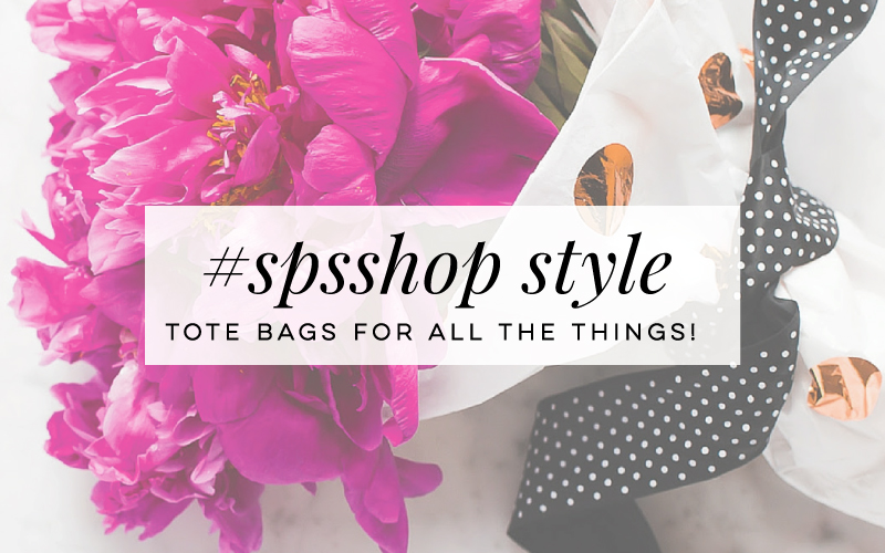 #SPSShop- Tote Bags for All The Things!
