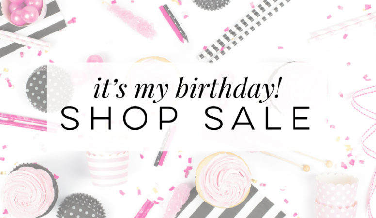 It's My Birthday and the Shop is on Sale