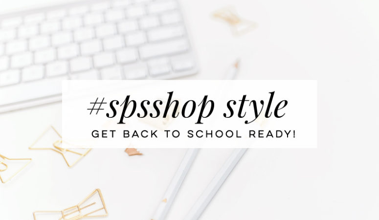#SPSSTYLE: Back to School Ready