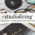 studioliving-morningroutine-featured
