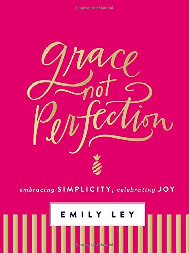Inspiration Source-Grace Not Perfection-Emily Ley