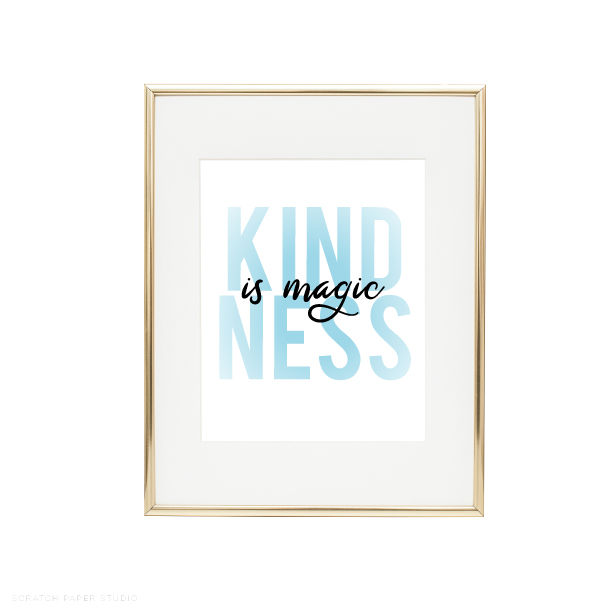 SPS Shop-All The New Things-KindnessIsMagic-Print