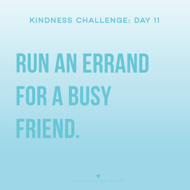 Kindness Challenge #11