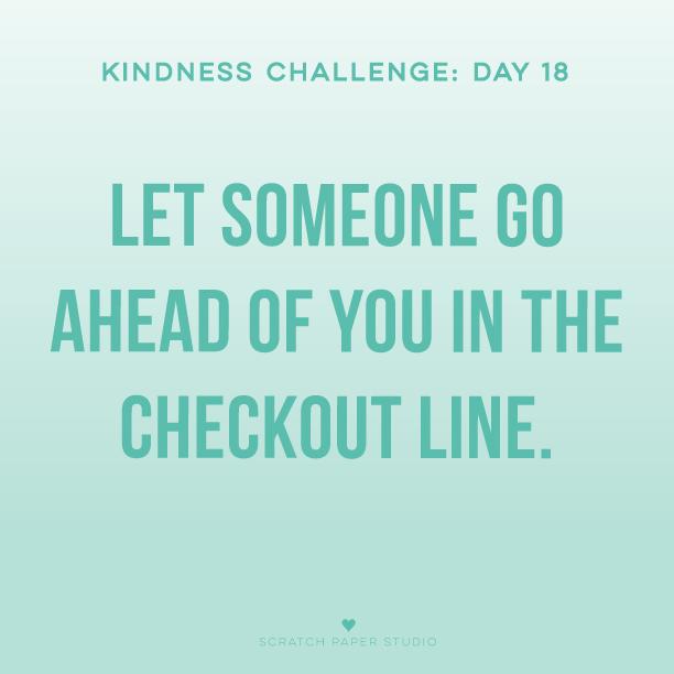 Kindness Challenge #18