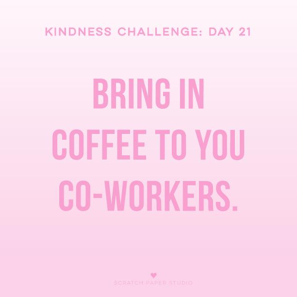 Kindness Challenge #21