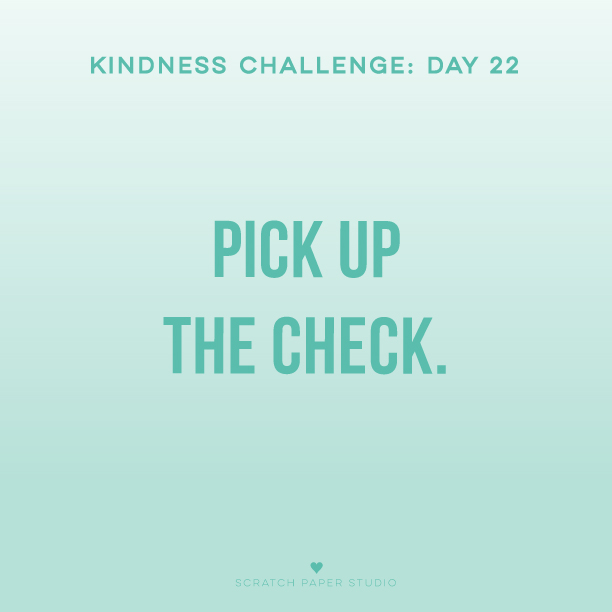 Kindness Challenge #22
