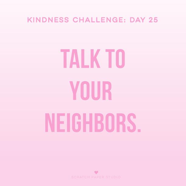 Kindness Challenge #25