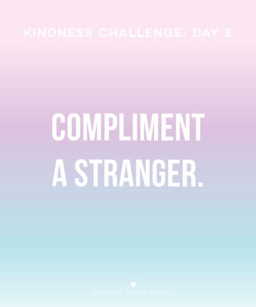 Kindness Challenge Day 3