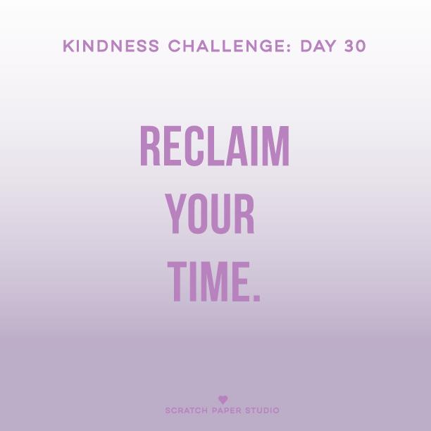 Kindness Challenge #30