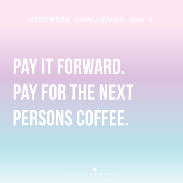 Kindness Challenge #5