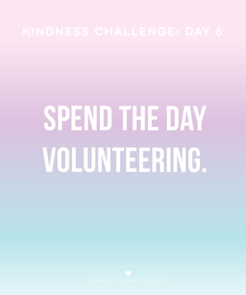 Kindness Challenge Day #6