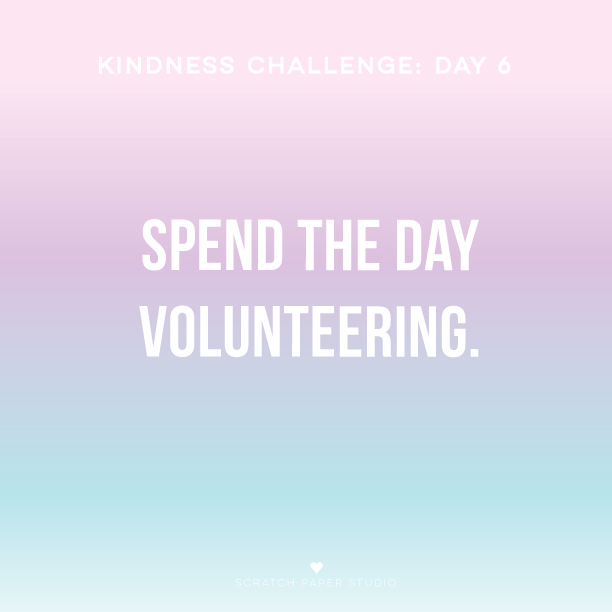 Kindness Challenge Day #6