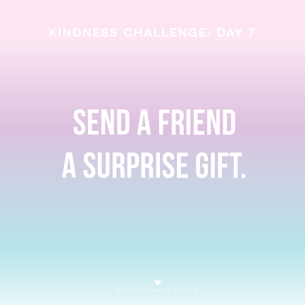 Kindness Challenge Day #7