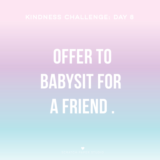 Kindness Challenge Day #8