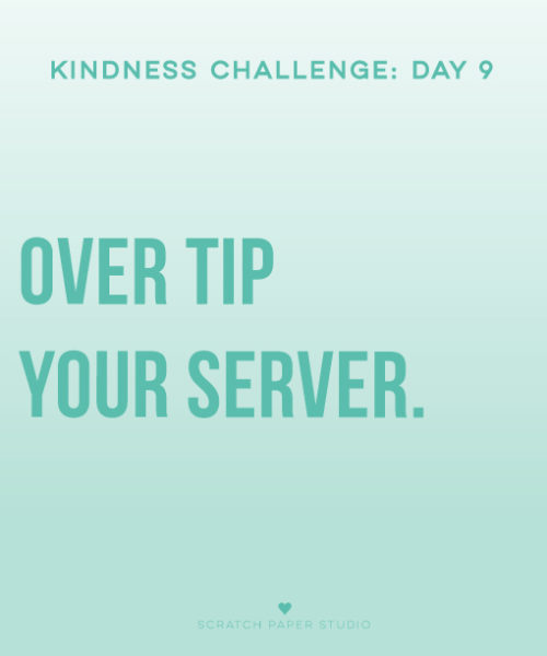 Kindness Challenge #9