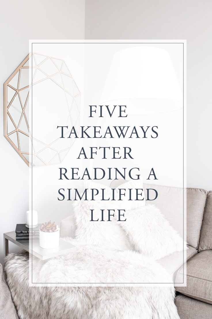5 Takeaways from A Simplified Life