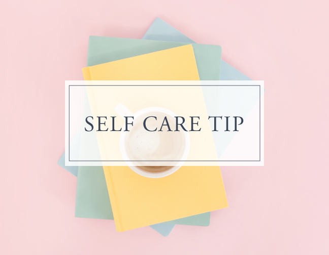 Self Care Tip #5