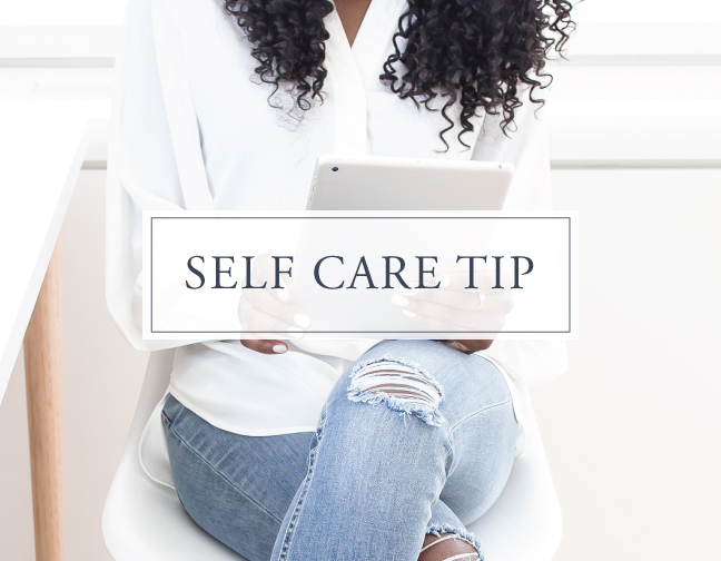 Self Care Tip#8