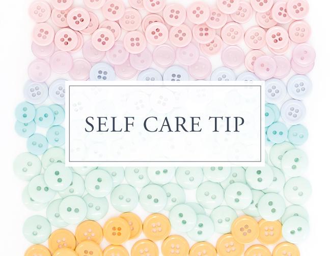Self Care Tip #11