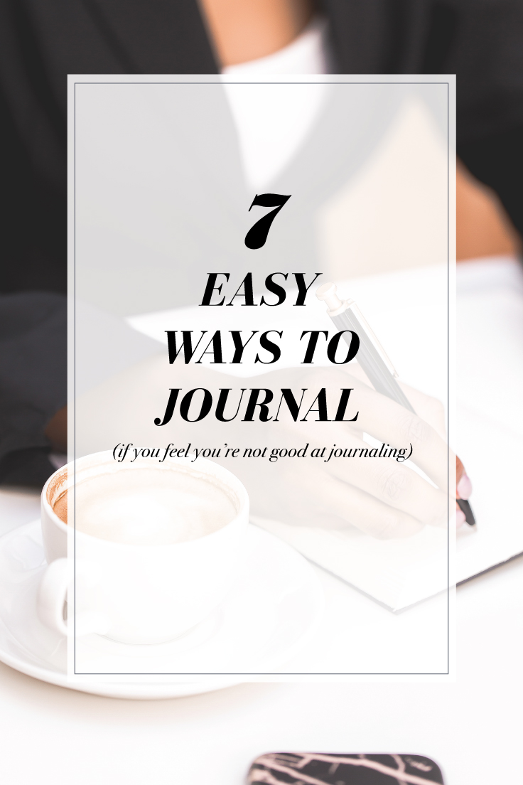 7 Easy Ways To Journal