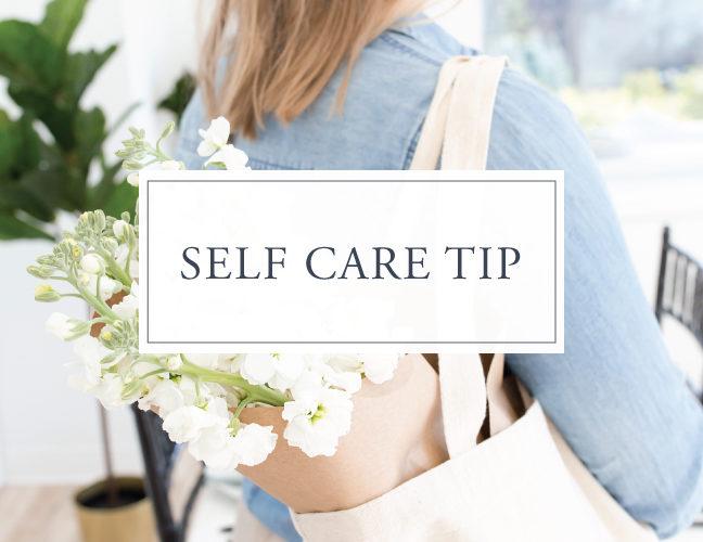 Self Care Tip #16