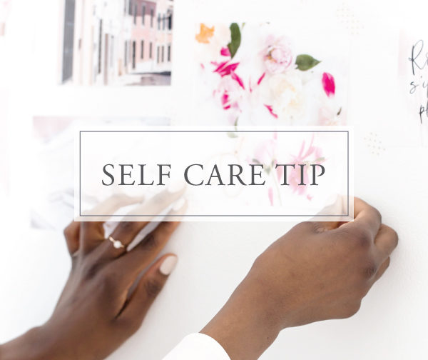 Self Care Tip #19