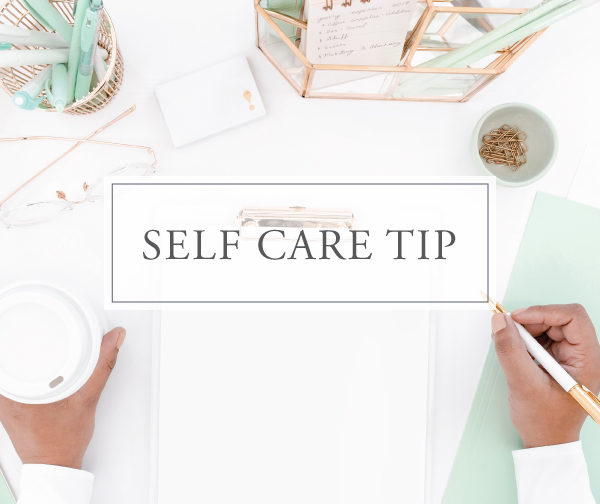Self Care Tip # 20