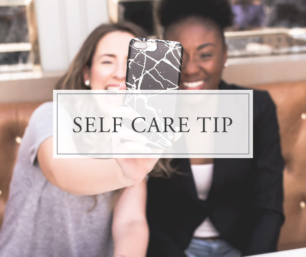 Self Care Tip #22