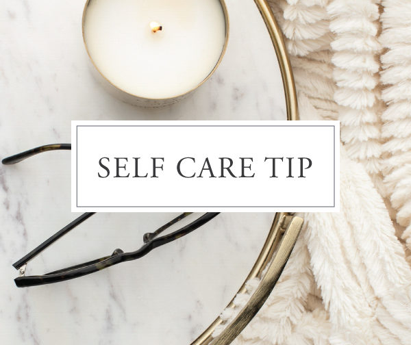 Self Care Tip #23