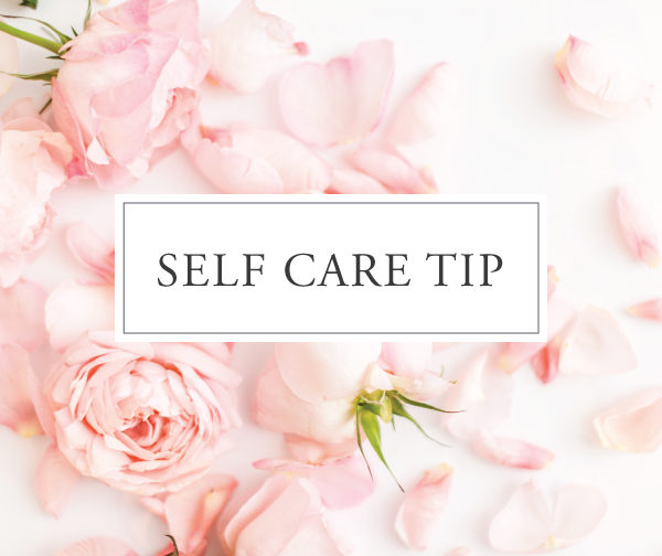 Self Care Tip #24