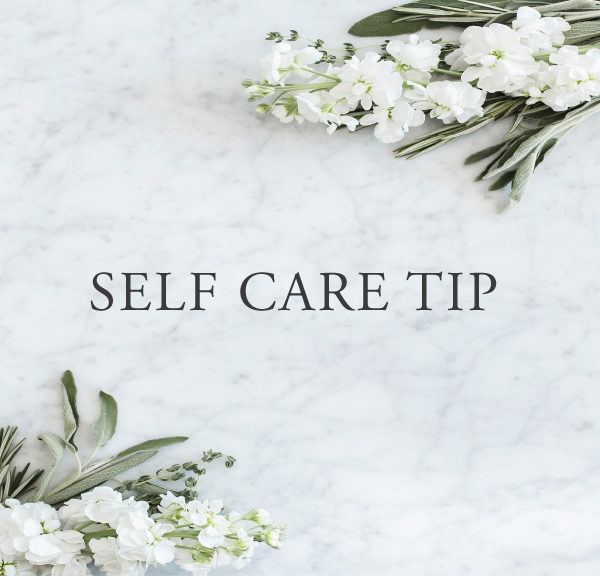 Self Care Tip #25
