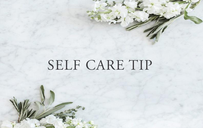 Self Care Tip #25