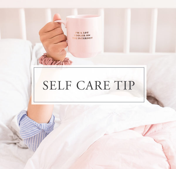 Self Care Tip #28
