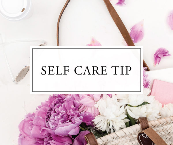 Self Care Tip #32