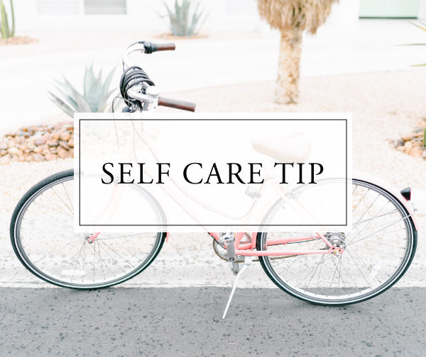 Self Care Tip #37