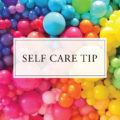Self Care Tip #38