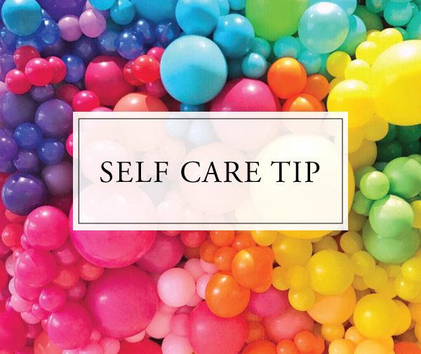 Self Care Tip #38