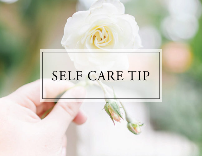 Self Care Tip #40