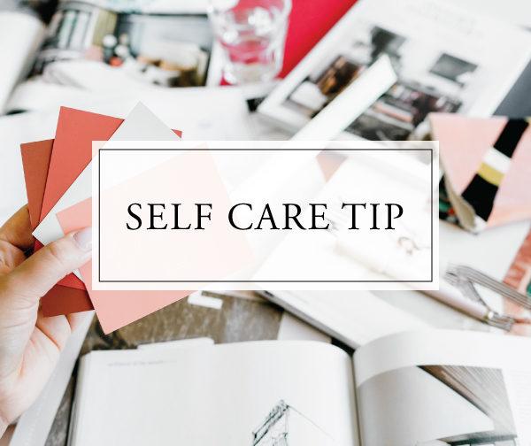 Self Care Tip #44