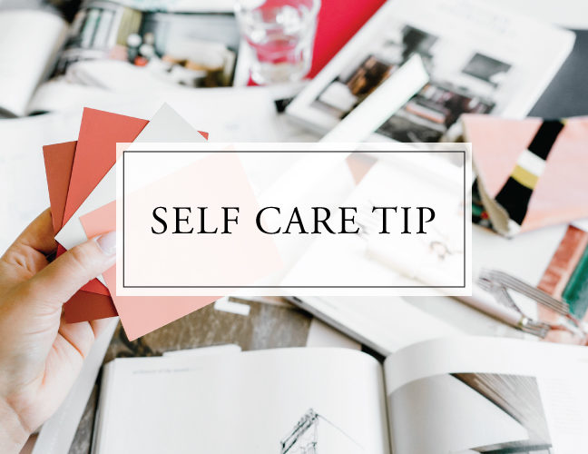 Self Care Tip #44